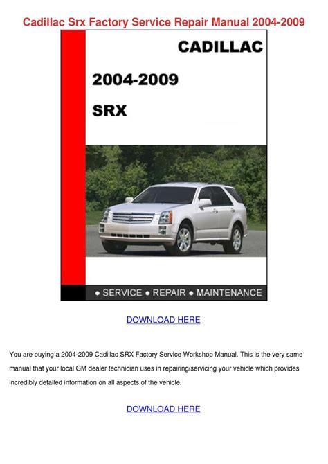 Cadillac Srx Shop Manual
