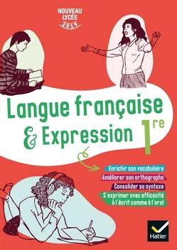 Cahier De Langue Francaise 1re Ed 2019 Cahier De L Eleve
