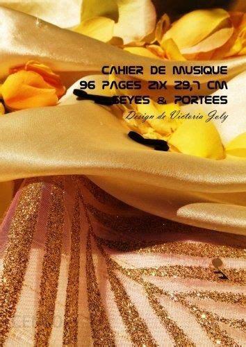 Cahier De Musique 96 Pages 21x 29 7 Cm Seyes And Portees Interieur Seyes Grands Carreaux Et Portees De Musique Couverture Brillante Design 2