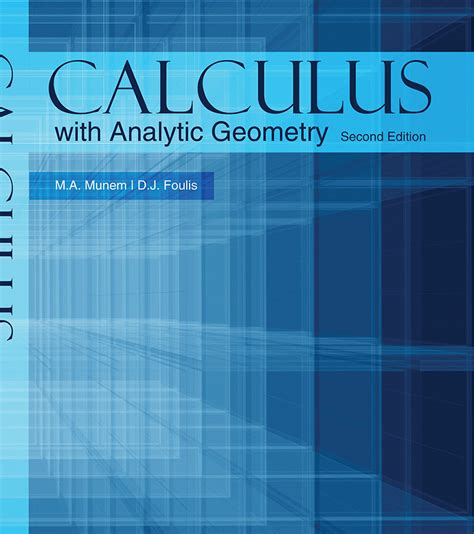 Calculus By Munem And Foulis Manual
