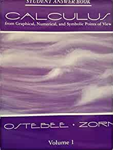 Calculus Student Answer Book From Graphical Numerical And Symbolic Points Of View 2