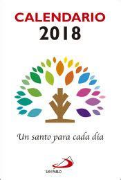 Calendario Un Santo Para Cada Dia 2018 Calendarios Y Agendas