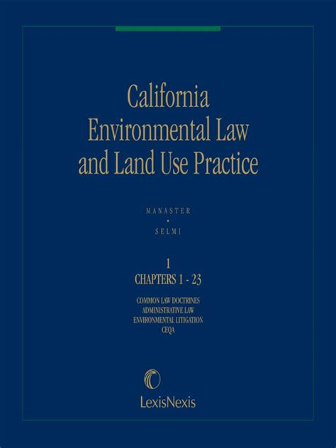 California Environmental Law and Land Use Practice
