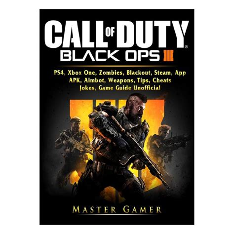 Call Of Duty Black Ops 4 Ps4 Xbox One Zombies Blackout Steam App Apk Aimbot Weapons Tips Cheats Jokes Game Guide Unofficial
