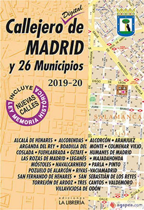 Callejero Digital De Madrid Y 26 Municipios 2019 2020
