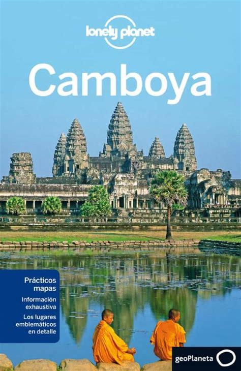 Camboya 6 1 Guias De Pais Lonely Planet