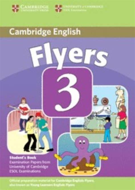 Cambridge English Young Learners Tests Flyers Student S Book Per La Scuola Media Con Espansione Online A2 Flyers 3 Student S Book