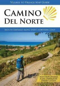 Camino Del Norte Irun To Santiago Along Spain S Northern Coast