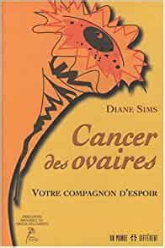 Cancer Des Ovaires Votre Compagnon Despoir
