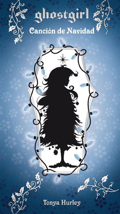 Cancion De Navidad Ghostgirl 4