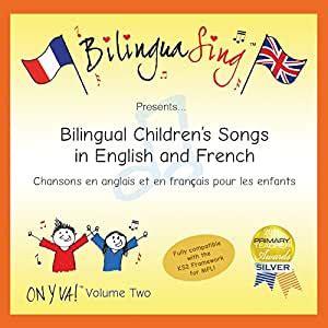 Canciones En Ingles Y Frances Para Ninos Bilinguasing On Y Va Vol 2 Frances Para Las Vacaciones