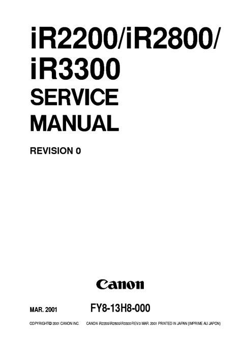 Canon Ir2200 Ir2800 Ir3300 Service Repair Manual And Parts Catalog Manual