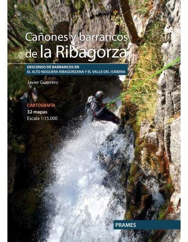 Canones Y Barrancos De La Ribagorza