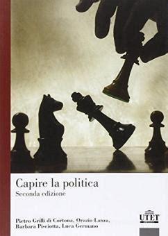 Capire La Politica Una Prospettiva Comparata