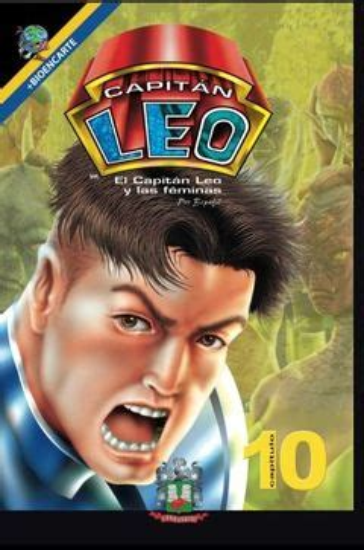 Capitan Leo Capitulo 3 La Busqueda Bioencarte Comic Capitan Leo