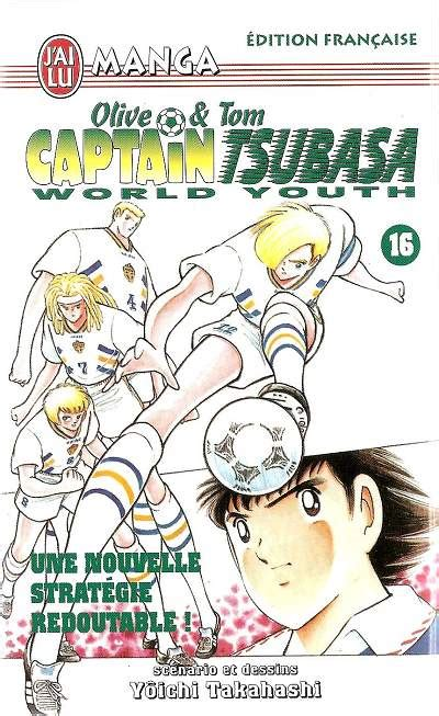 Captain Tsubasa World Youth, tome 16 : Olive & Tom, une nouvelle stratégie redoutable !