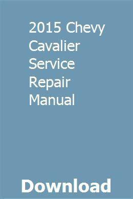 Car Repair Manual 2015 Chevy Cavalier