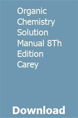 Carey Organic Chemistry 8th Solution Manual
