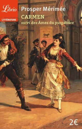 Carmen Suivi De Les Ames Du Purgatoire