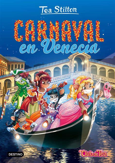 Carnaval En Venecia Tea Stilton 25