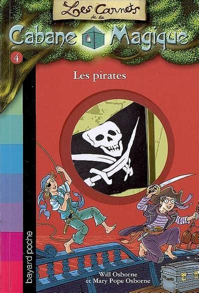 Carnets De La Cabane Magique No04 Les Pirates Les Carnets De La Cabane Magique