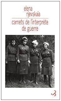 Carnets De Linterprete De Guerre