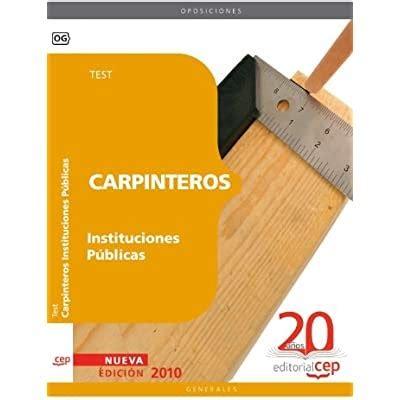 Carpinteros Instituciones Publicas Test Coleccion 1161