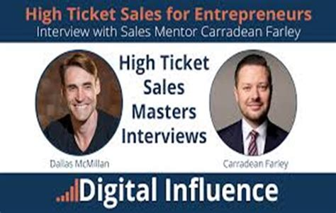 Carradean Farley - High Ticket Sales for Entrepreneurs