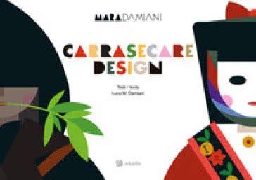 Carrasecare Design Ediz Italiana E Inglese Itinera