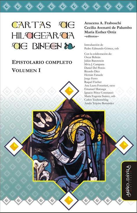 Cartas De Hildegarda De Bingen Epistolario Completo Volumen I