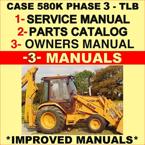 Case 580k Phase 1 Tractor Tlb Service Operators Manual Parts Catalog 3 Manual