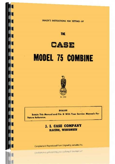 Case 75 Combine Operators Manual