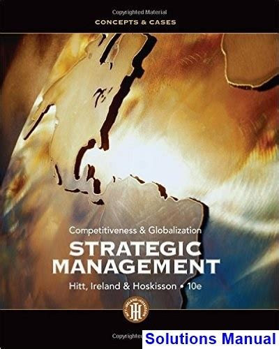 Cases In Strategic Management 10th Edition Manual