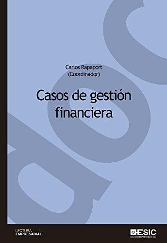 Casos De Gestion Financiera Cuadernos De Documentacion