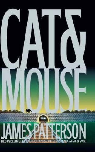 Cat And Mouse Alex Cross By James Patterson 2009 09 17