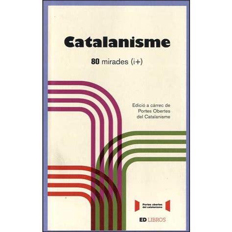 Catalanisme 80 Mirades I Catalan Edition
