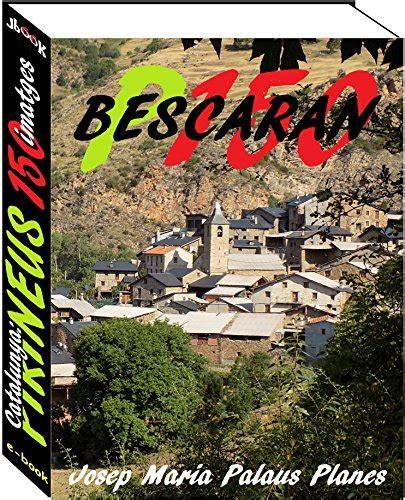 Catalunya Pirineus Bescaran 150 Imatges Catalan Edition