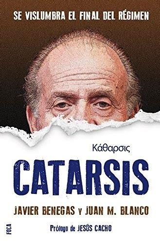 Catarsis Se Vislumbra El Final Del Regimen Investigacion