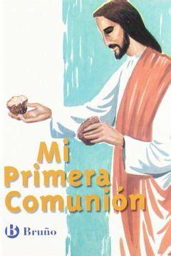 Catecismo Mi Primera Comunión (Castellano - Material Complementario - Catecismo Mi Primera Comunión) - 9788421655689