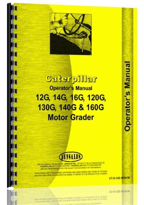 Caterpillar 14g Grader Operators Manual