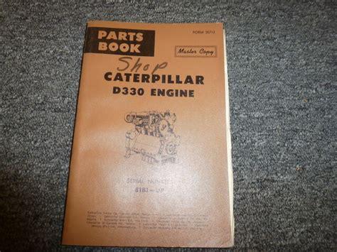 Caterpillar D330 Engine Parts Manual