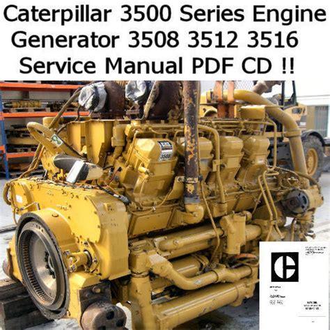 Caterpillar Engine 3508 3512 3516 Workshop Service Manual