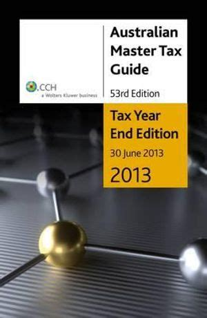 Cch Australian Master Tax Guide 2013