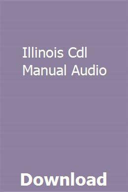 Cdl Manual Audio Illinois