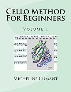 Cello Method For Beginners Volume 1
