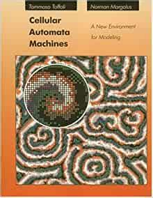 Cellular Automata Machines A New Environment For Modelling Scientific Computation