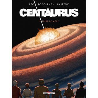 Centaurus 05 Terre De Mort