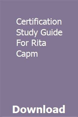 Certification Study Guide For Rita Capm
