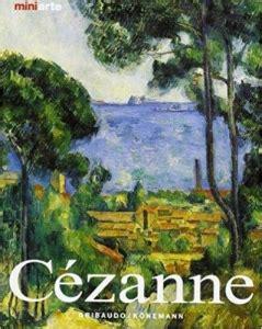 Cezanne La Vita E Le Opere
