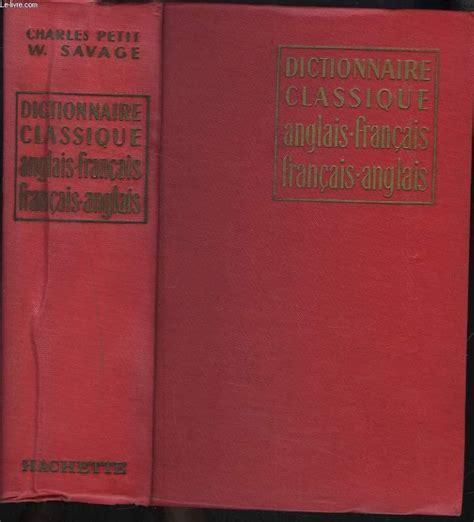 Ch. Petit,... Dictionnaire classique anglais-français
